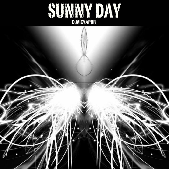 DJVICVAPOR - Sunny Day