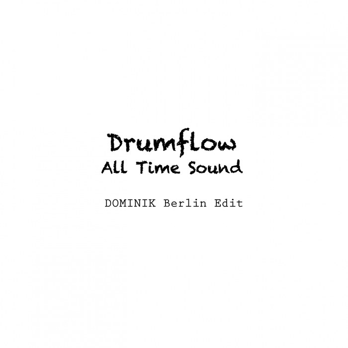 DRUMFLOW - All Time Sound
