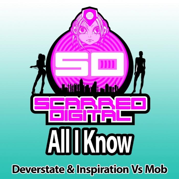 DEVERSTATE & INSPIRATION vs MOB - All I Know