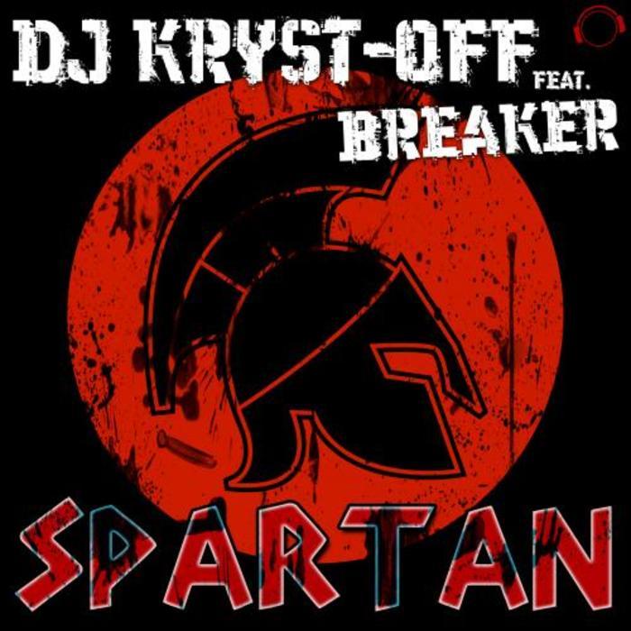 DJ KRYST OFF/BREAKER - Spartan