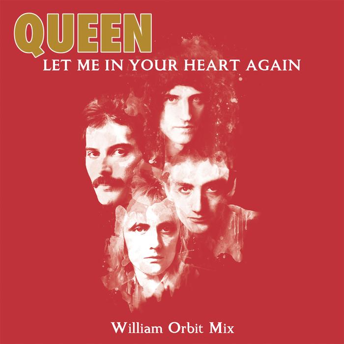 QUEEN - Let Me In Your Heart Again (William Orbit Mix)