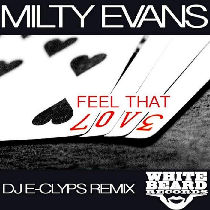 EVANS, Milty - Feel That Love