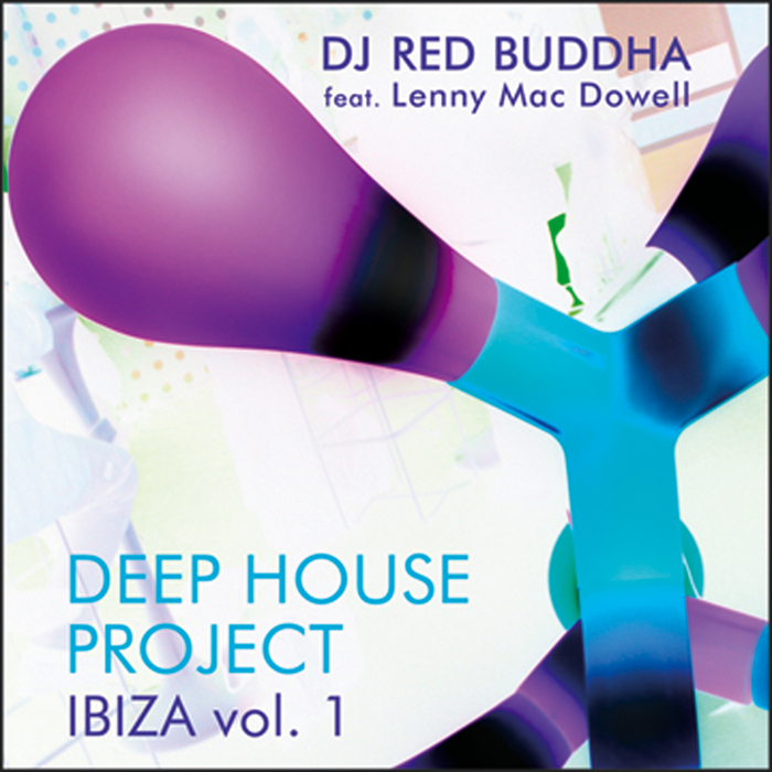 RED BUDDHA - Deep House Project Ibiza, Vol  1