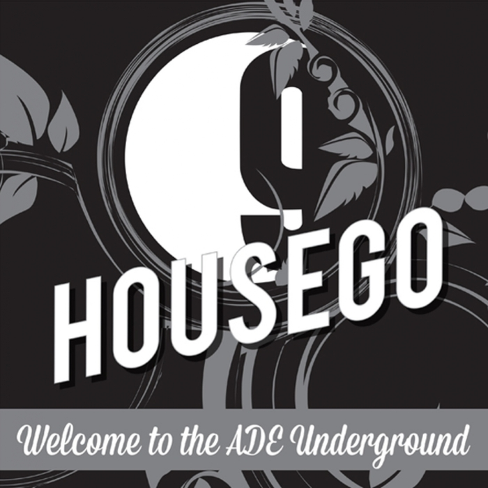 HOUSEGO - Welcome To The ADE Underground