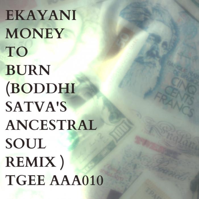 EKAYANI - Money To Burn