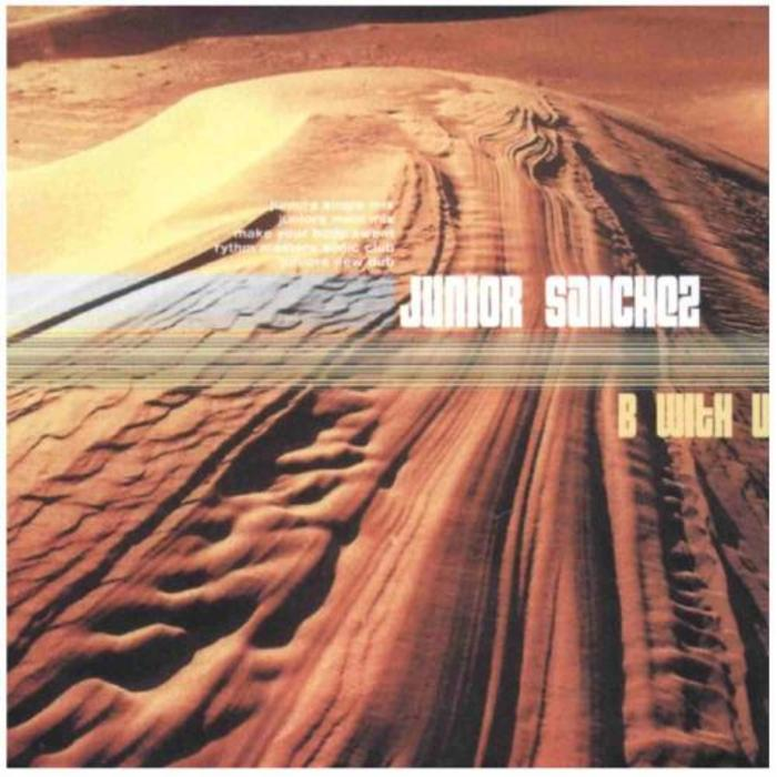 JUNIOR SANCHEZ - B With U