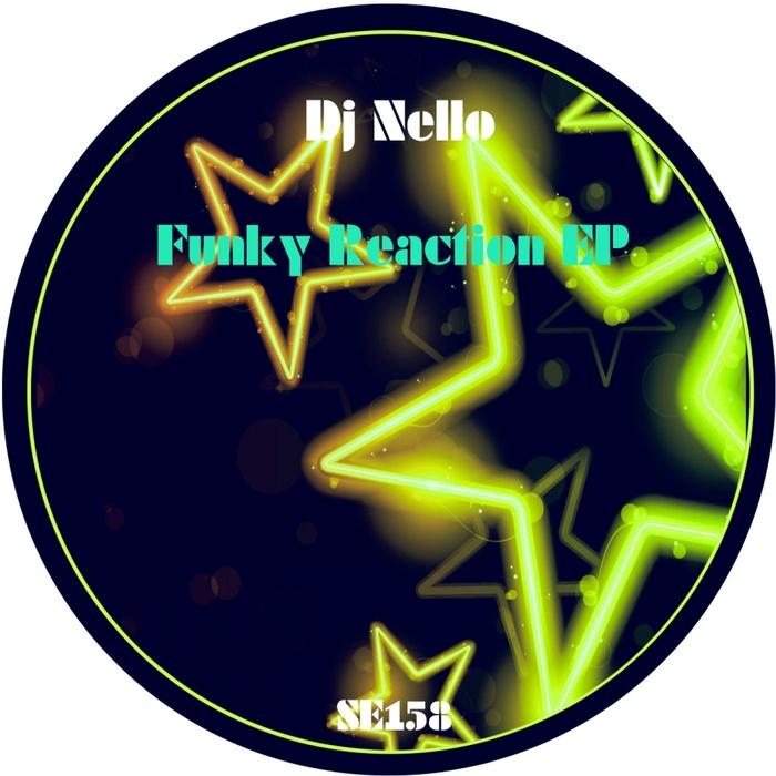 DJ NELLO - Funky Reaction
