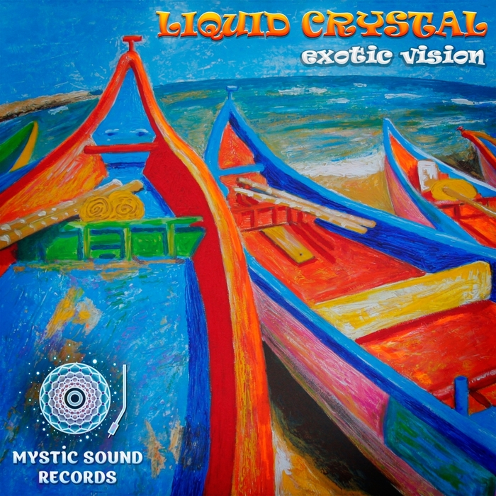 LIQUID CRYSTAL - Exotic Vision