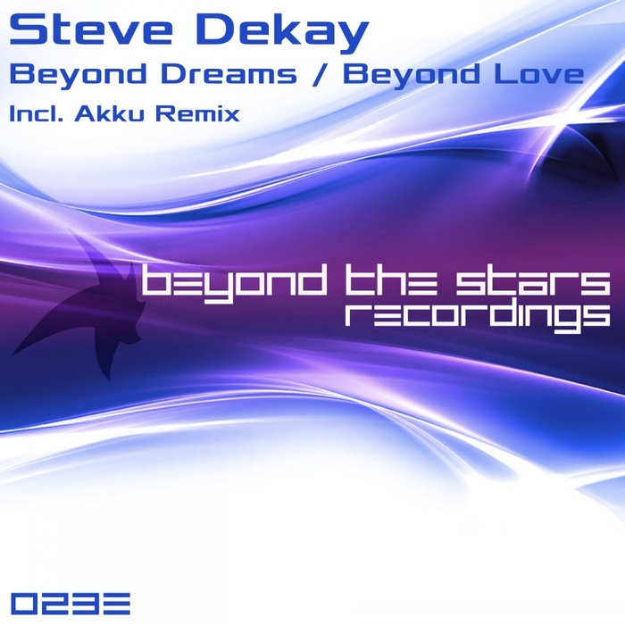DEKAY, Steve - Beyond Dreams/Beyond Love