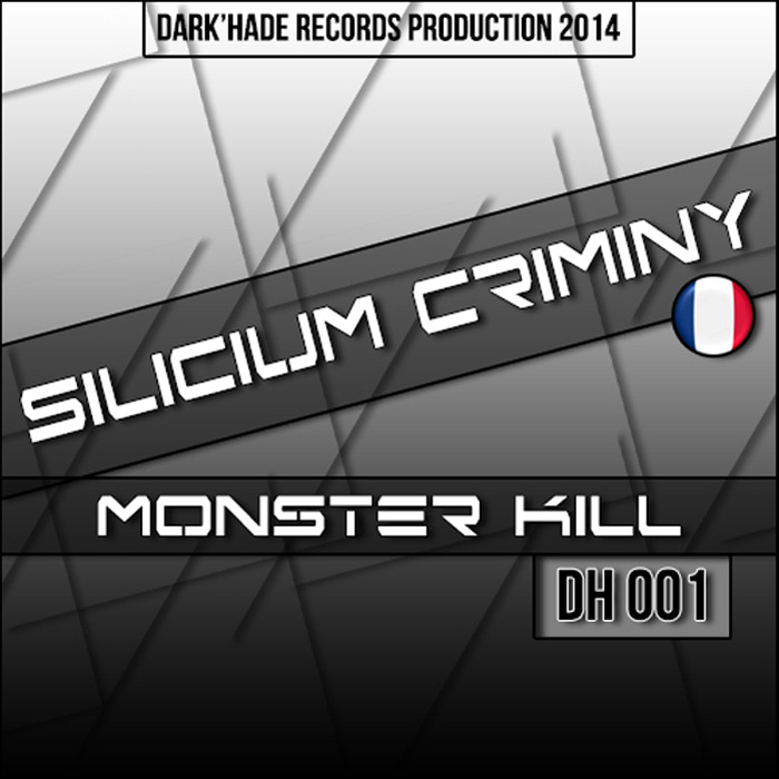 SILICIUM CRIMINY - Monster Kill