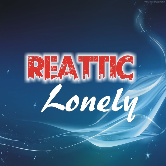 REATTIC - Lonely