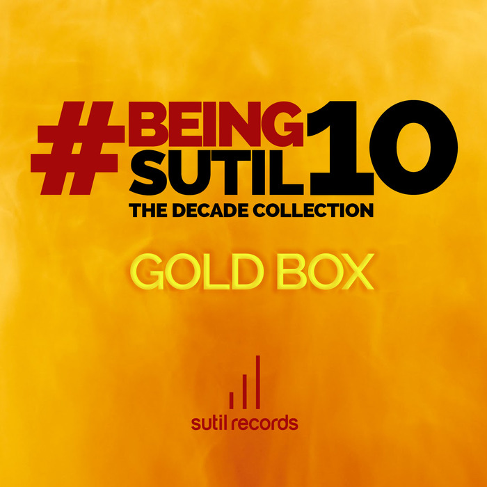 VARIOUS - #BeingSutil10: The Decade Collection Gold Box