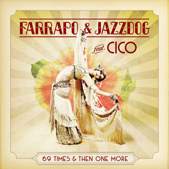 FARRAPO/JAZZDOG feat CICO - 69 Times & Then One More