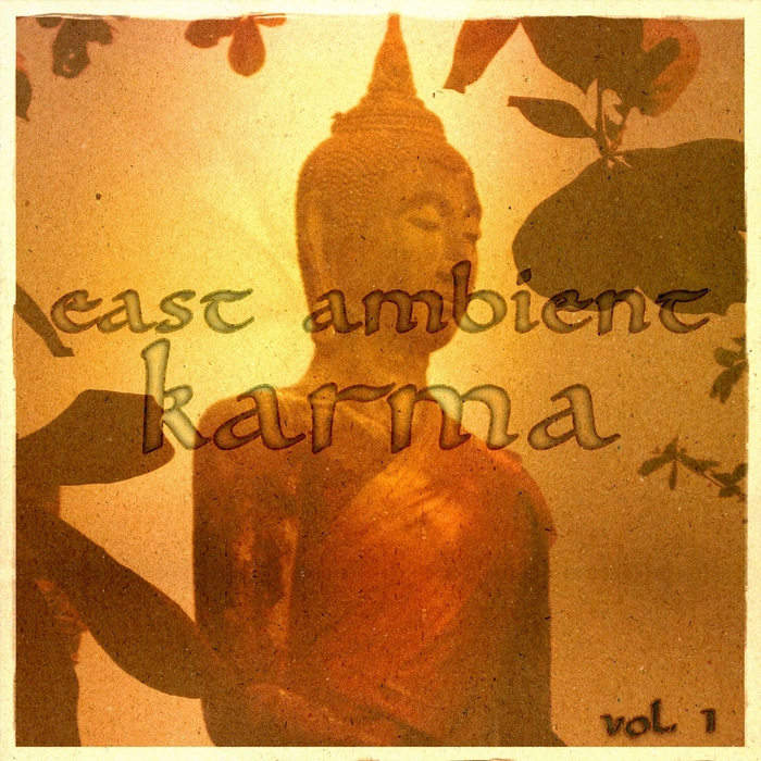 VARIOUS - East Ambient Karma Vol 1 (journey to rare buddha chill out)