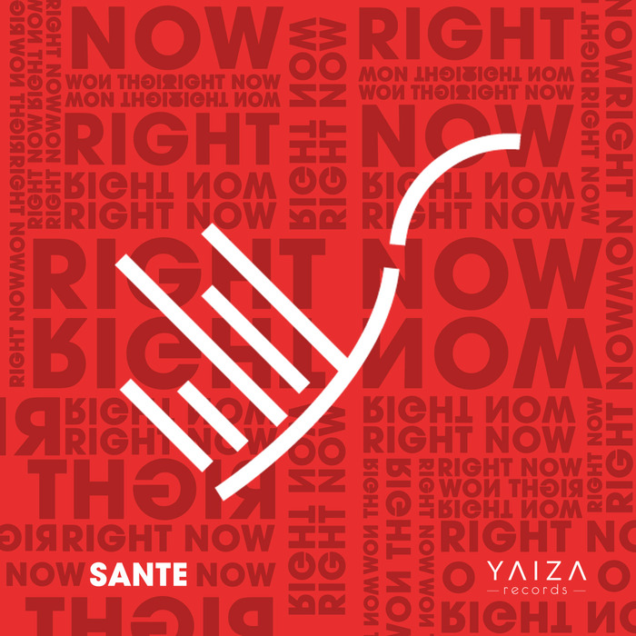 SANTE SANSONE - Right Now