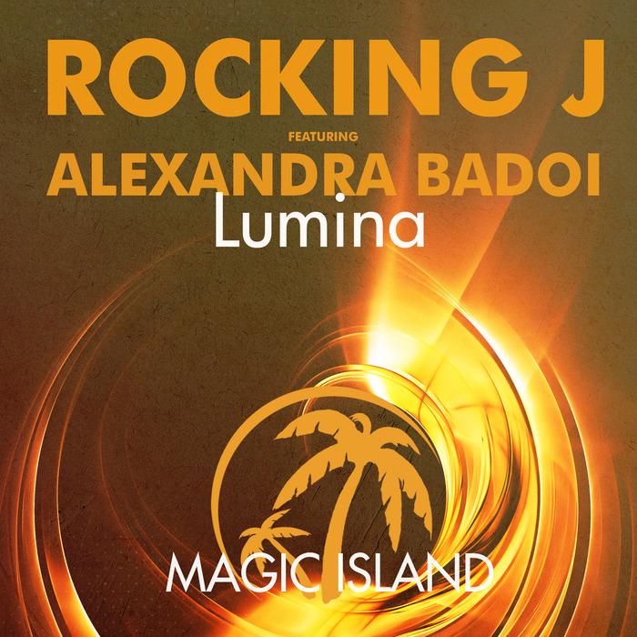 ROCKING J feat ALEXANDRA BADOI - Lumina (remixes)