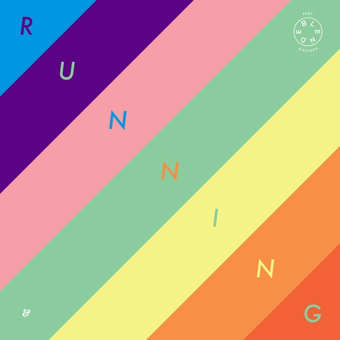 BLENDE feat GUSTAPH - Running