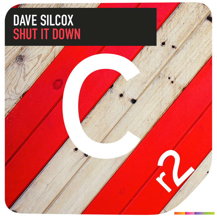 SILCOX, Dave - Shut It Down