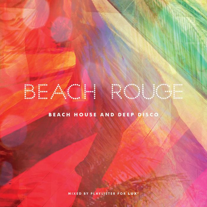 VARIOUS - Beach Rouge: Beach House & Deep Disco