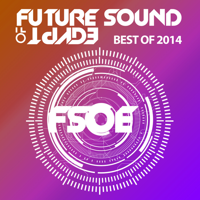 VARIOUS - Future Sound Of Egypt Best Of 2014