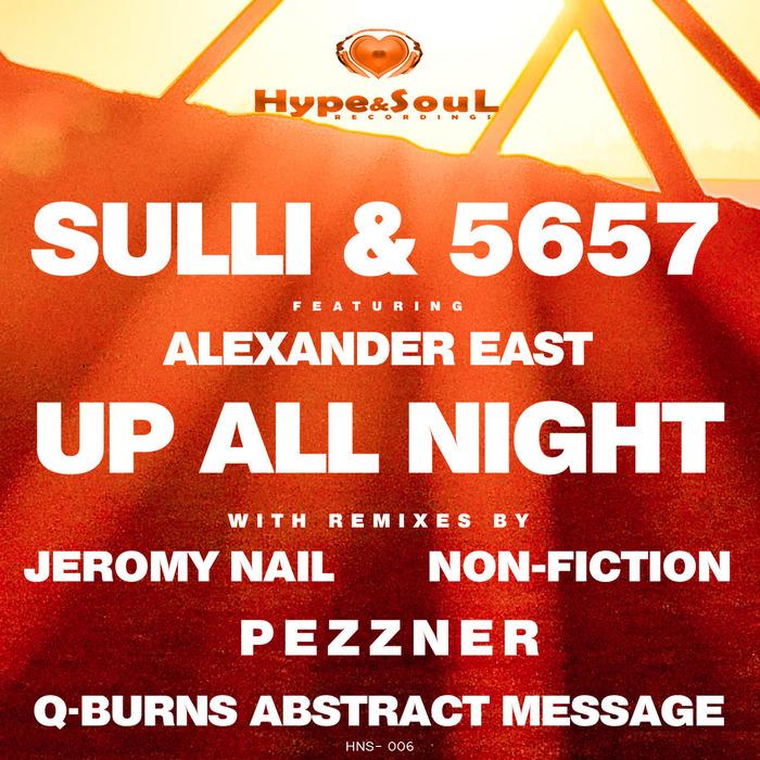 DJ SULLI/5657 feat ALEXANDER EAST - Up All Night