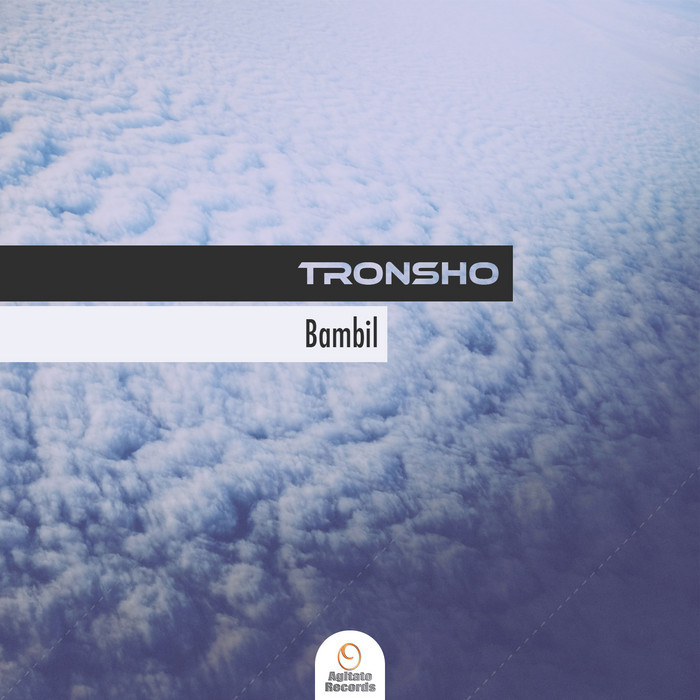 TRONSHO - Bambil