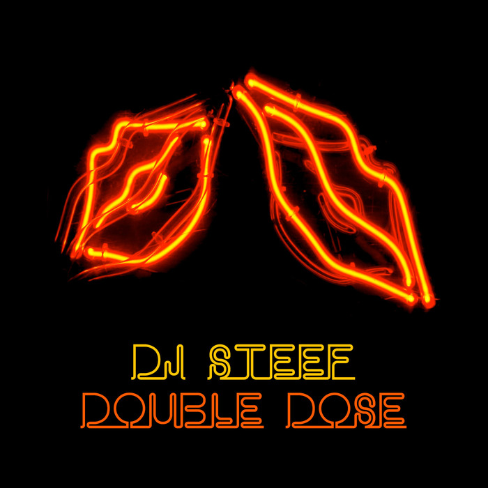 DJ STEEF - Double Dose EP