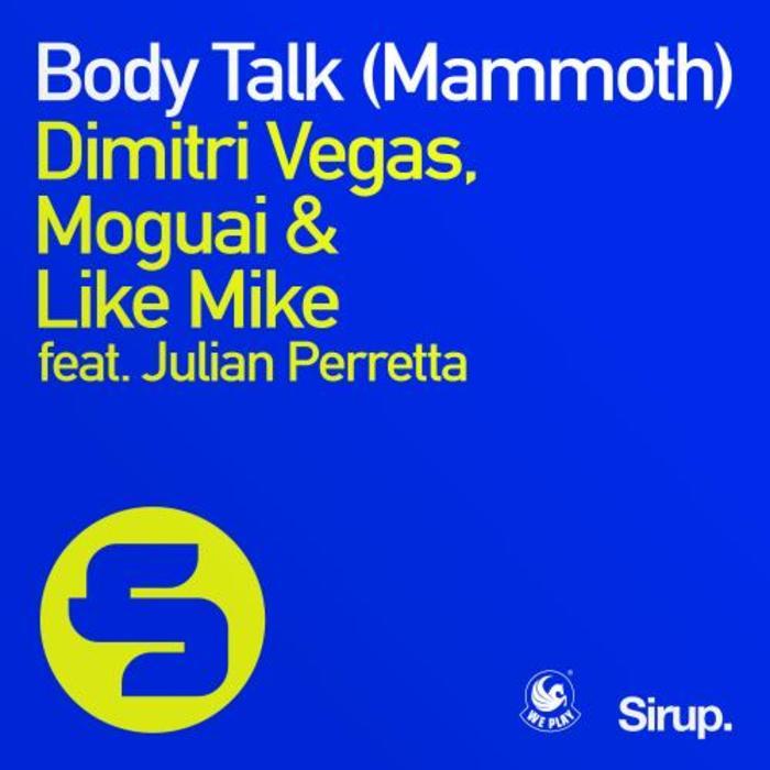 dimitri vegas moguai & like mike - mammoth (original mix) download