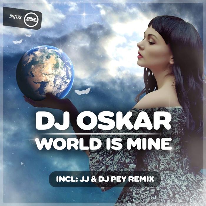 DJ OSKAR - World Is Mine