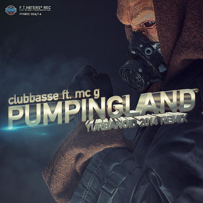 CLUBBASSE feat MC G - Pumpingland