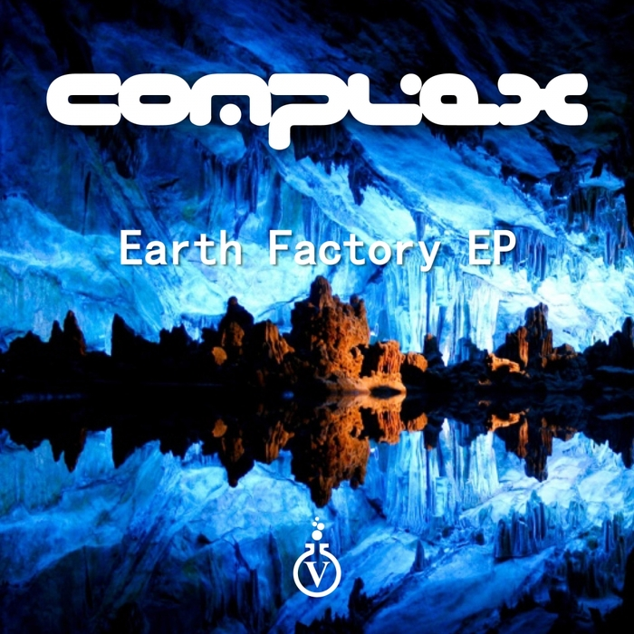COMPLEX - Earth Factory EP