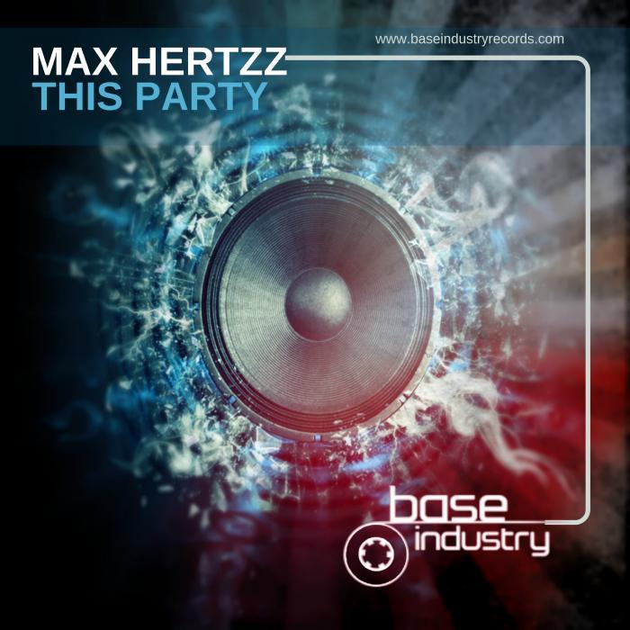 MAX HERTZZ - This Party
