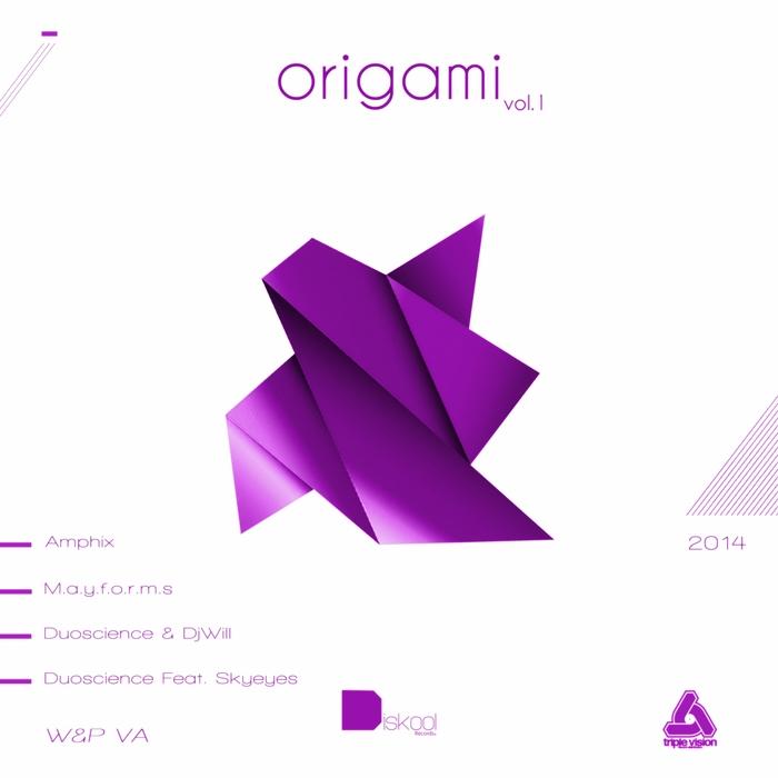 AMPHIX/M A Y F O R M S/DUOSCIENCE/DJWILL/DUOSCIENCE/SKYEYES - Origami EP Vol 1