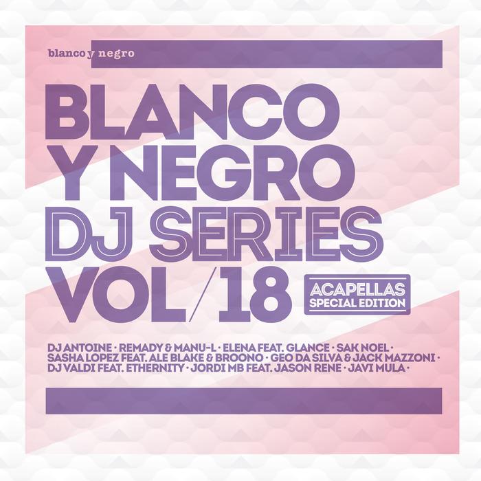 VARIOUS - Blanco Y Negro DJ Series Vol 18 (acapellas special edition)