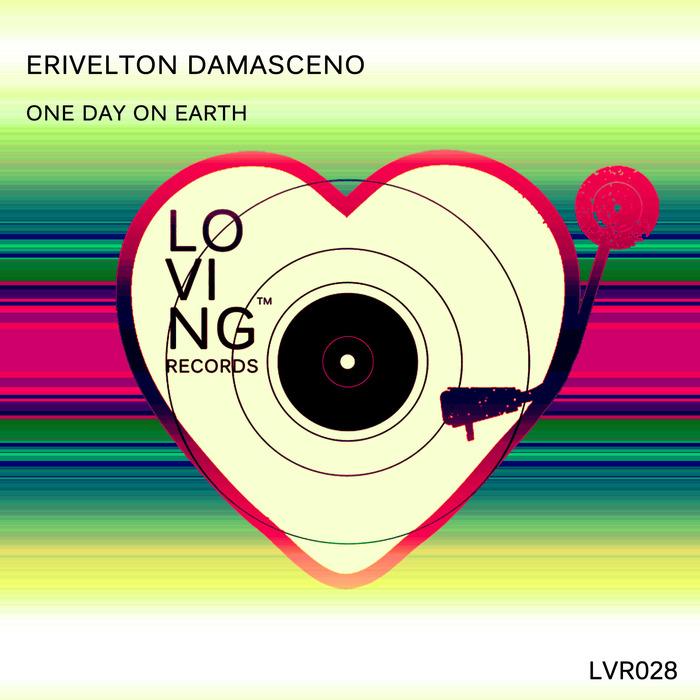 ERIVELTON DAMASCENO - One Day On Earth
