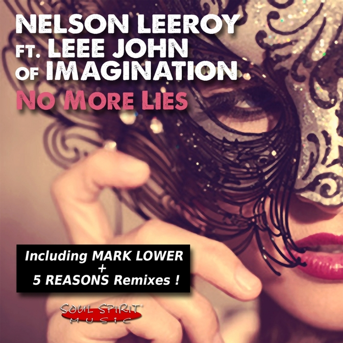 LEEROY, Nelson feat LEEE JOHN OF IMAGINATION - No More Lies