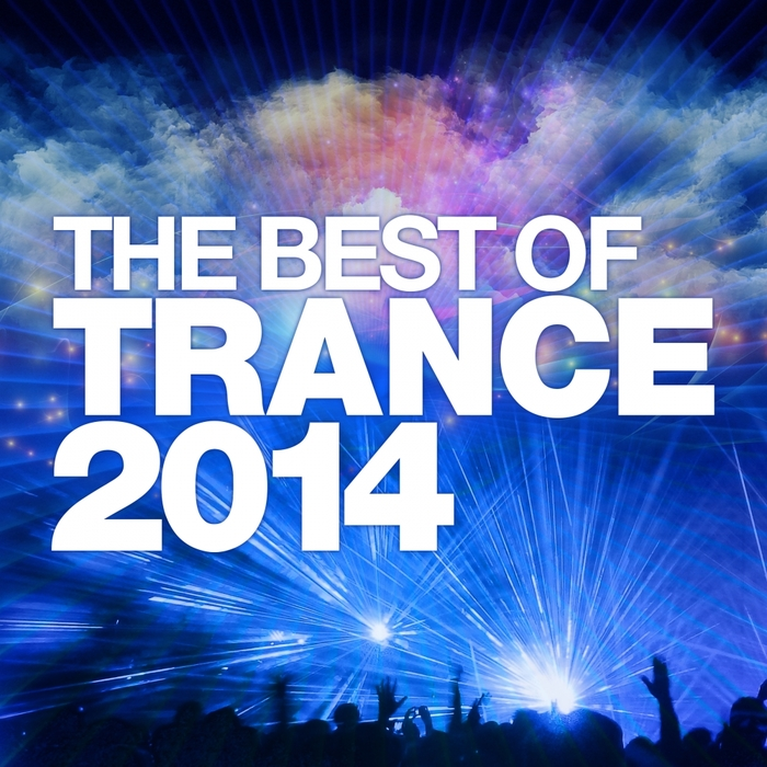 VARIOUS - The Best Of Trance 2014