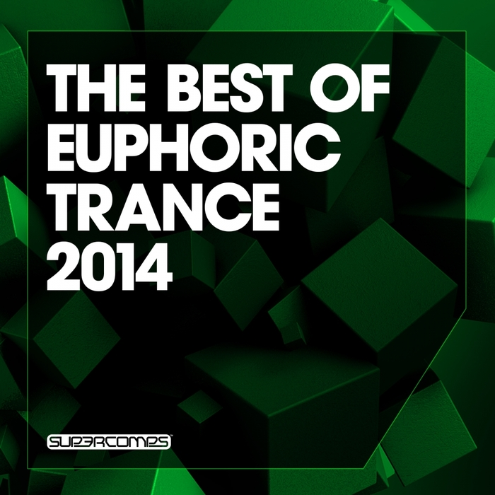VARIOUS - The Best Of Euphoric Trance 2014