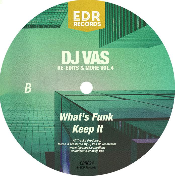DJ VAS - Re-Edits & More Vol 4