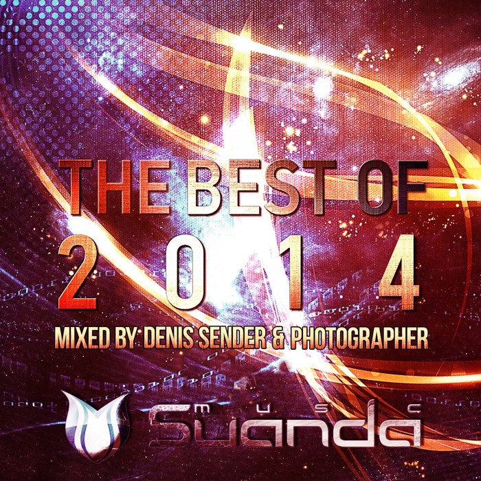 VARIOUS - The Best Of Suanda Music 2014 (Mixed By Denis Sender & Photographer)
