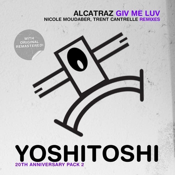 ALCATRAZ - Giv Me Luv (remixes)