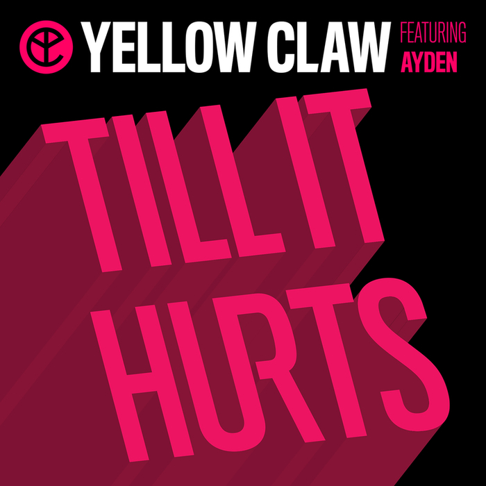 download mp3 yellow claw till it hurts
