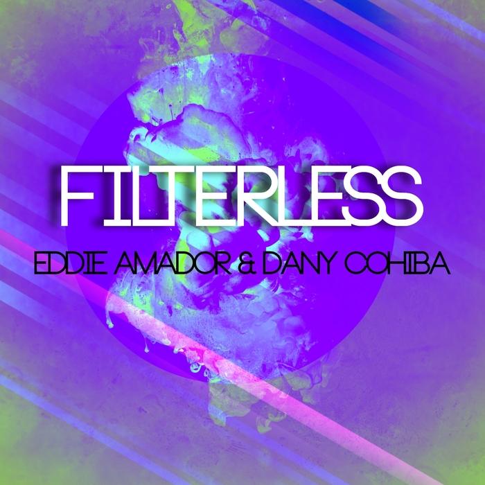 AMADOR, Eddie/DANY COHIBA - Filterless