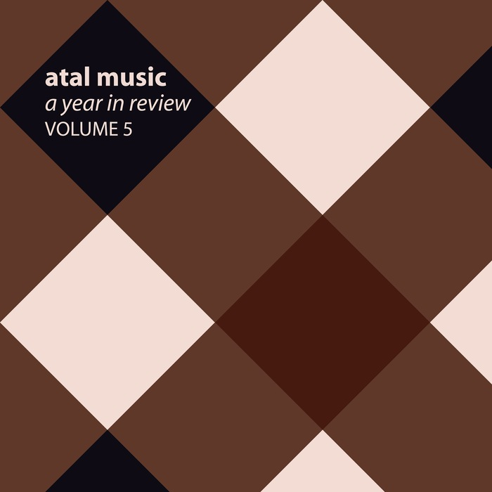 VARIOUS - Atal Music A Year In Review Volume 5