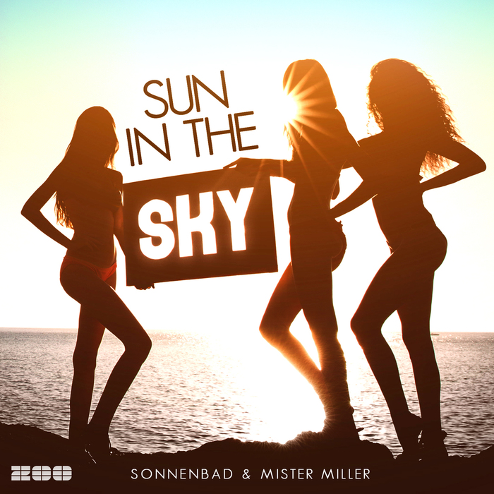 SONNENBAD/MISTER MILLER - Sun In The Sky (radio edit)