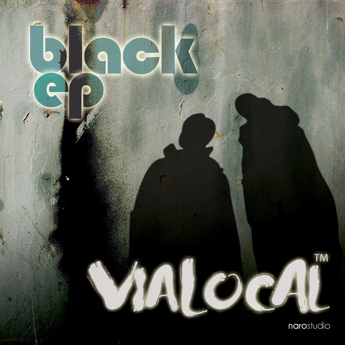 VIALOCAL - Black EP