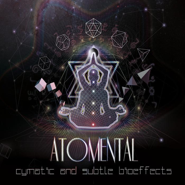 ATOMENTAL - Cymatic & Subtle Bioeffects