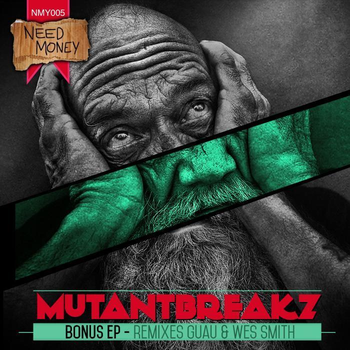 MUTANTBREAKZ - Bonus EP