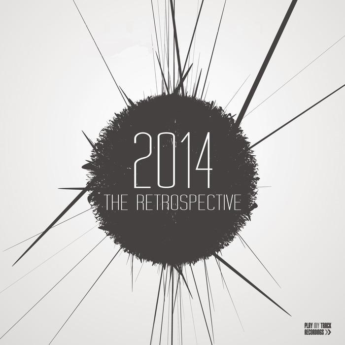 VARIOUS - 2014 The Retrospective