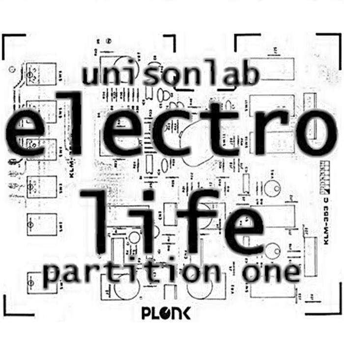 UNISONLAB - Electro Life: Partition One